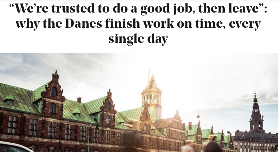 """We're trusted to do a good job, then leave"": why the Danes finish work on time, every single day - Stylist 26th April 2016 Helen Russell"