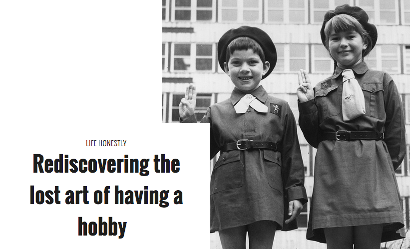 Rediscovering the lost art of having a hobby by Helen Russell, The Pool