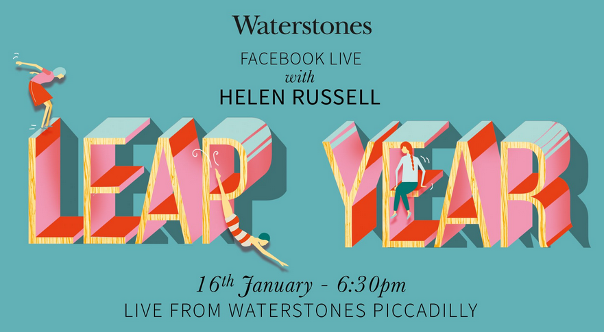 Leap Year Waterstones Facebook Live with Helen Russell 16th January 2017